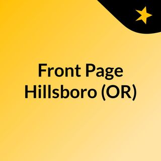 Front Page Hillsboro (OR)