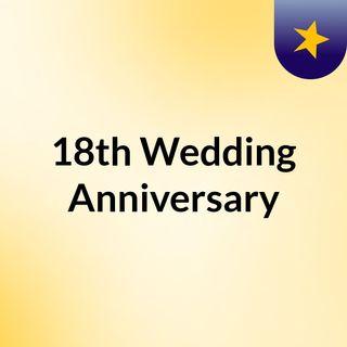 18th Wedding Anniversary
