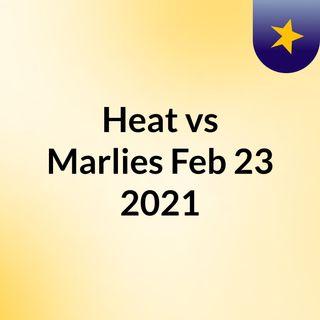 Heat vs Marlies Feb 23, 2021