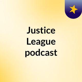 Episode 1 - Justice League podcast
