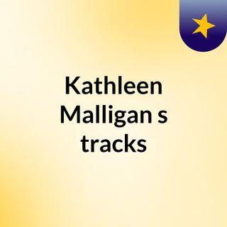 Kathleen Malligan's tracks
