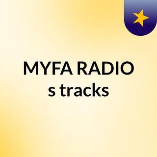 MYFA RADIO's tracks