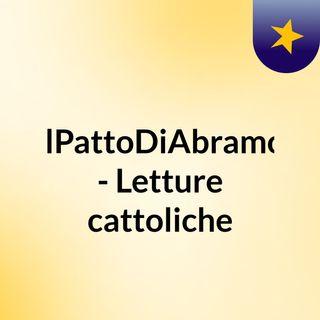 #IlPattoDiAbramo - Letture cattoliche