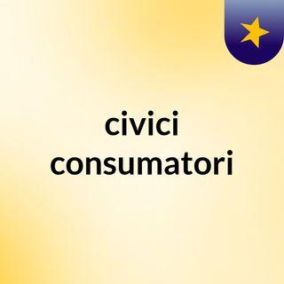 civici consumatori