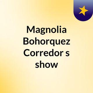 Magnolia Bohorquez Corredor's show