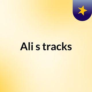 Ali's tracks