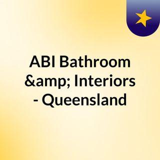 ABI Bathroom & Interiors - Queensland