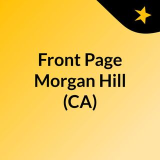 Front Page Morgan Hill (CA)