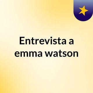 Entrevista a emma watson