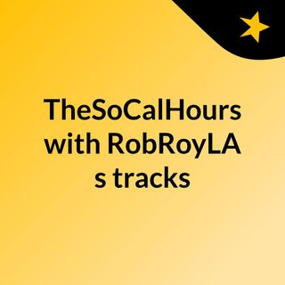 The So Cal Hours Radio Show November 20 , 2015
