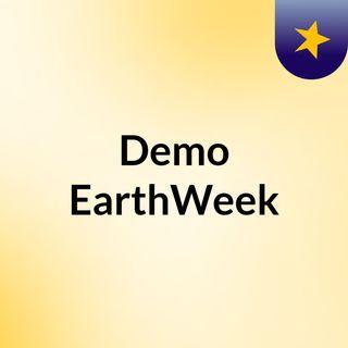 Demo EarthWeek