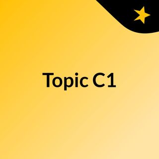 Topic C1