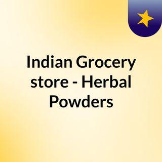 Indian Grocery store - Herbal Powders