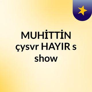 MUHİTTİN FM PART 3