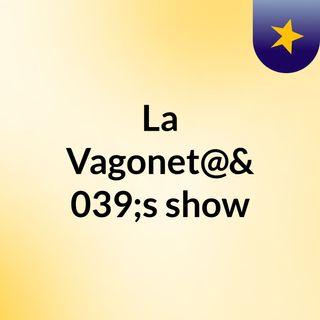 La vagonet@ episodio 6 (live)