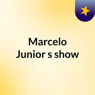 Marcelo Junior's show