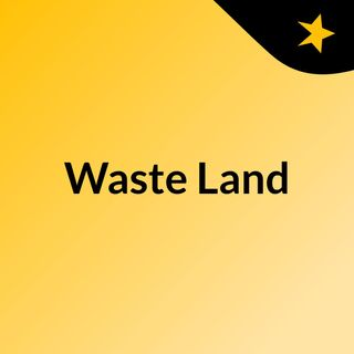 Waste Land- Tusk, Searching And The Nun Review