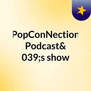 popconpodcast ep1