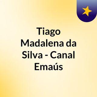 Episódio 4 - Pergunte Para Deus - Tiago Madalena da Silva - Canal Emaús