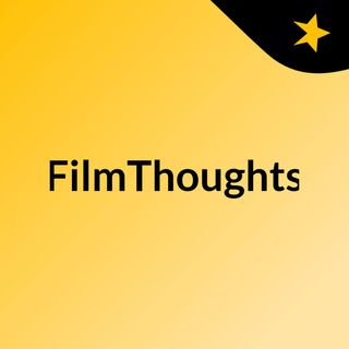 FilmThoughts