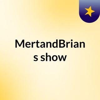 Mert and Brian - Hillary Clinton isnt a bad person Brian