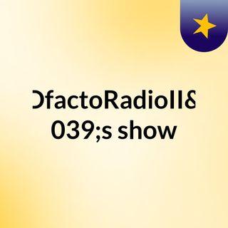 DfactoRadioII's show
