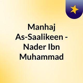 Manhaj As-Saalikeen - Nader Ibn Muhammad
