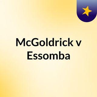 McGoldrick v Essomba