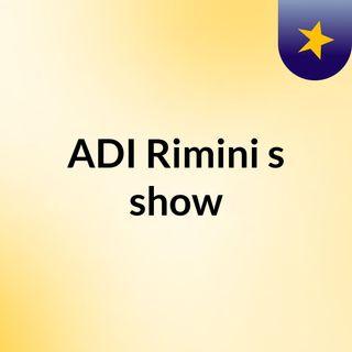 ADI Rimini's show