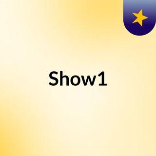 Episodio 6 - Show1