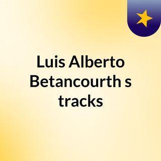 Luis Alberto Betancourth's tracks