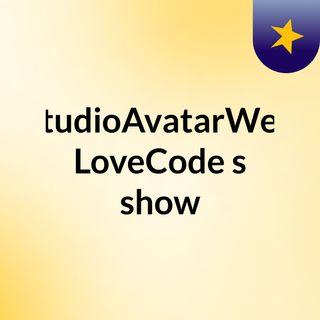 StudioAvatarWeb LoveCode's show