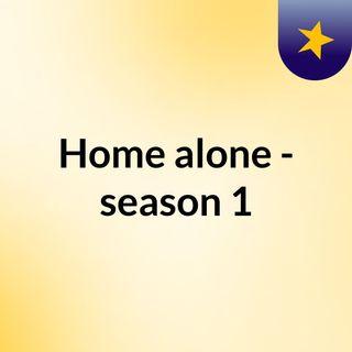 Home alone - season 1