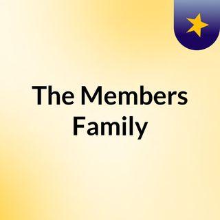 The Members Family
