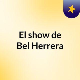 El show de Bel Herrera