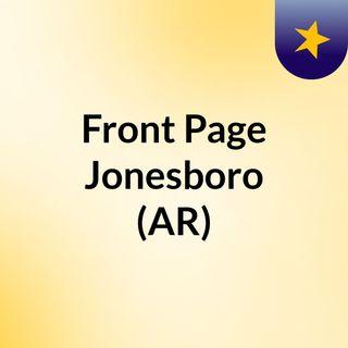 Front Page Jonesboro (AR)