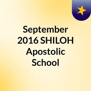 September 2016 SHILOH Apostolic School