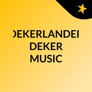 DEKERLANDER DEKER MUSIC 2020