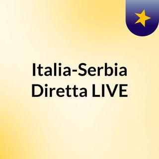 Italia-Serbia Diretta LIVE