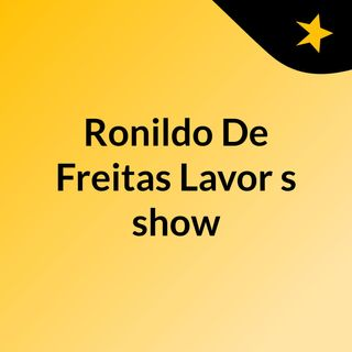 Ronildo De Freitas Lavor's show