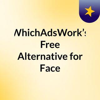 WhichAdsWork's Free Alternative for Facebook Ads