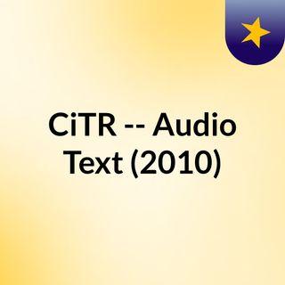 CiTR -- Audio Text (2010)