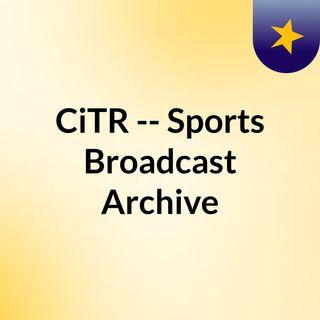 CiTR -- Sports Broadcast Archive