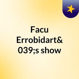 Facu Errobidart's show