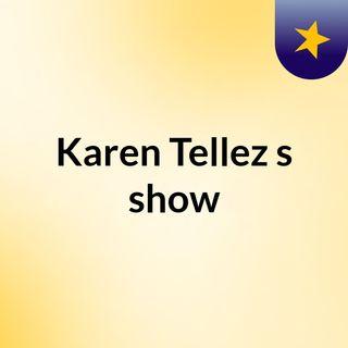 Karen Tellez's show