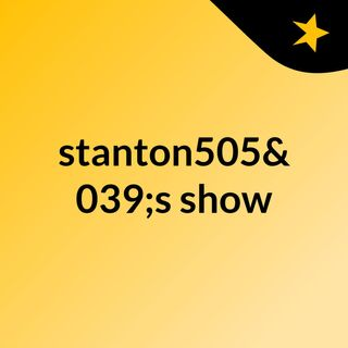 so more crap talk by yours truely stanton505