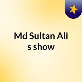 Md Sultan Ali's show