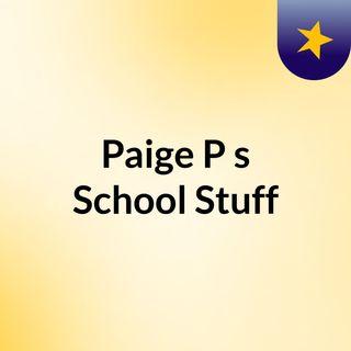 Paige P's School Stuff