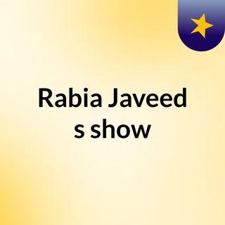 Rabia Javeed's show