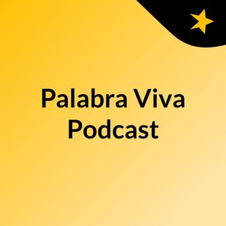 Palabra Viva Podcast